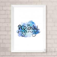 Poster A4 - Sou Personal Organizer - Azul - Loladecor Artigos e Decorações